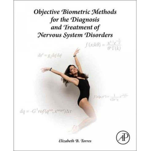 Objective Biometric Methods for the Diagnosis and Treatment of Nervous System Disorders -  (Hardcover) - image 1 of 1