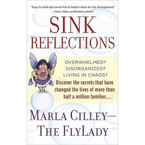 Sink Reflections - by  Marla Cilley (Paperback) - image 1 of 1