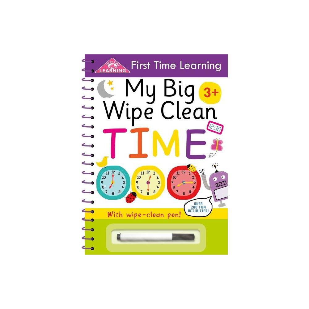 My Big Wipe Clean Time First Time Learning By Igloobooks Paperback