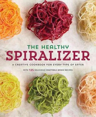 Spiralize It! : A Cookbook of Creative Spiralizer Recipes for Every Type of Eater (Paperback)(Kenzie