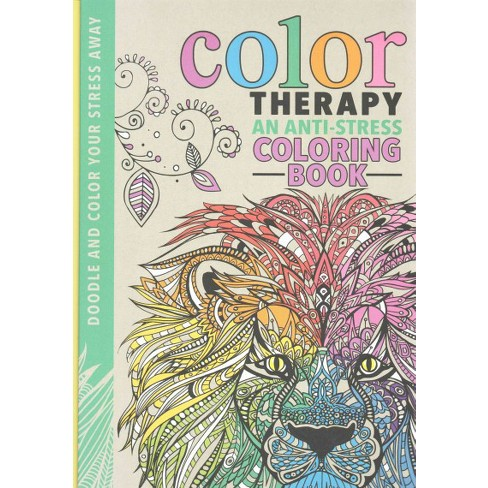 Color Therapy Adult Coloring Book An Anti Stress Target