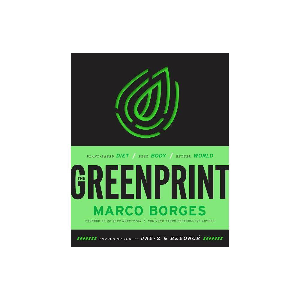Greenprint Plant Based Diet Best Body Better World By Marco Borges Hardcover