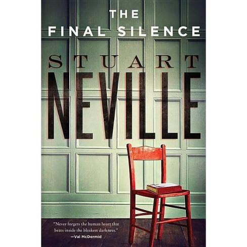 The Final Silence - (Belfast Novels) by  Stuart Neville (Paperback) - image 1 of 1