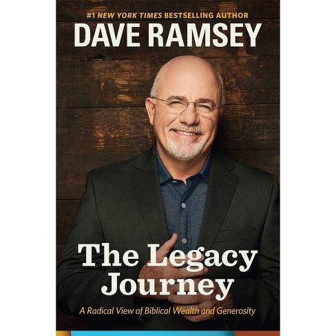 The Legacy Journey - by  Dave Ramsey (Hardcover) - image 1 of 1