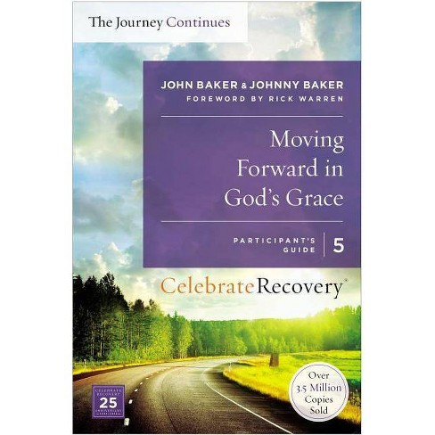 Moving Forward in God's Grace: The Journey Continues, Participant's Guide 5 - (Celebrate Recovery) - image 1 of 1