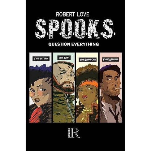 S.P.O.O.K.S. - by  Robert Love (Paperback) - image 1 of 1