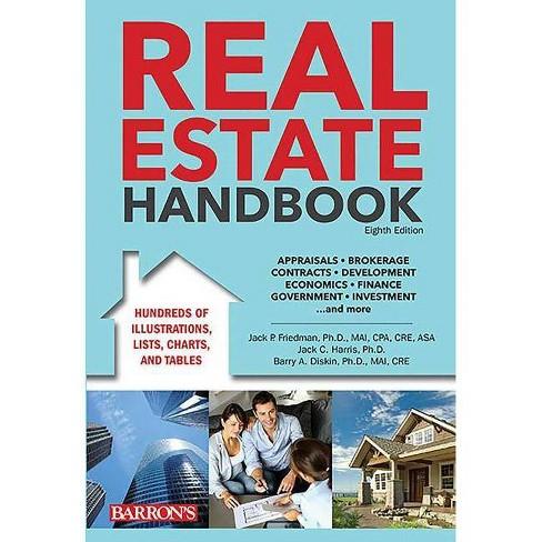 Real Estate Handbook - 8 Edition by  Jack P Friedman & Jack C Harris & Barry A Diskin (Hardcover) - image 1 of 1