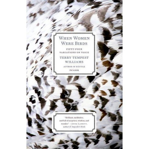 When Women Were Birds - by  Terry Tempest Williams (Paperback) - image 1 of 1