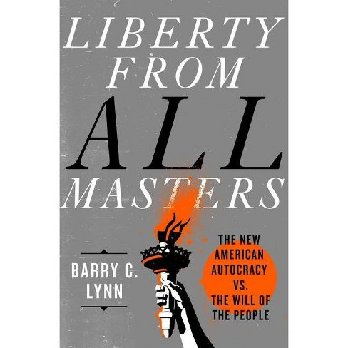 Liberty from All Masters - by  Barry C Lynn (Hardcover) - image 1 of 1