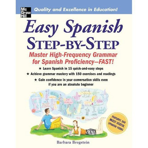 Easy Spanish Step-By-Step - by  Barbara Bregstein (Paperback) - image 1 of 1