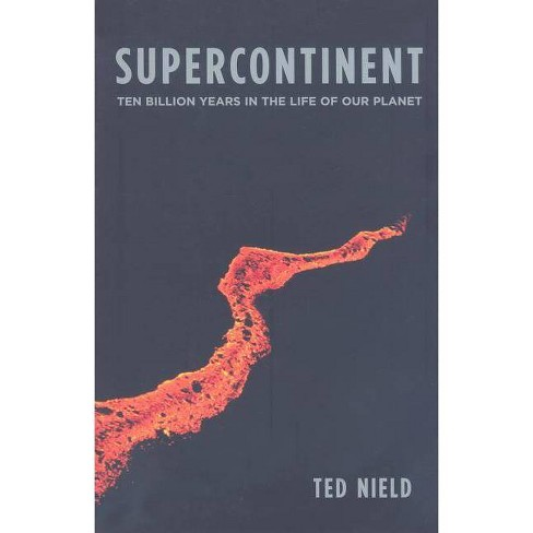 Supercontinent - by  Ted Nield (Paperback) - image 1 of 1