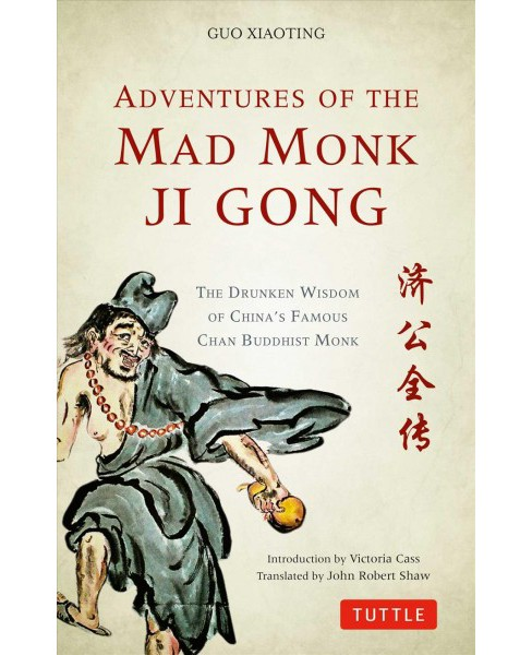 Adventures of the Mad Monk Ji Gong (Paperback) (Guo Xiaoting) - image 1 of 1