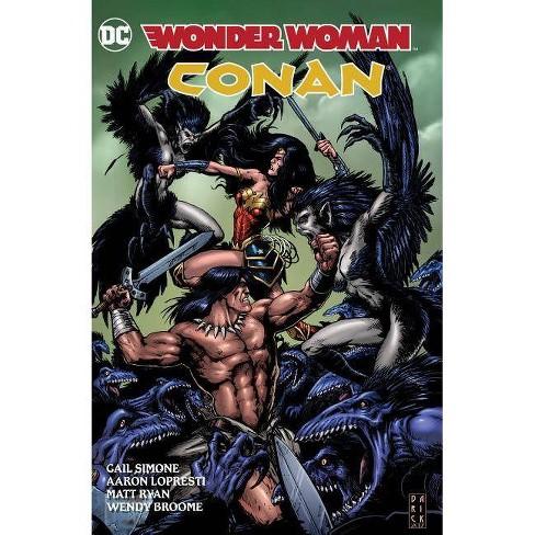Wonder Woman/Conan - by  Gail Simone (Hardcover) - image 1 of 1