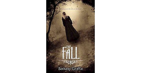 Fall (Hardcover) (Bethany Griffin) - image 1 of 1