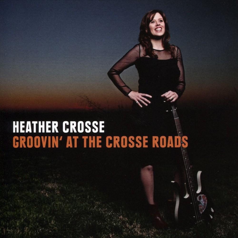 Heather Crosse - Grooving At The Crosse Roads (CD)