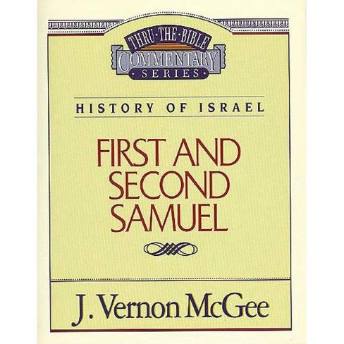 Thru the Bible Vol. 12: History of Israel (1 and 2 Samuel) - by  J Vernon McGee (Paperback) - image 1 of 1