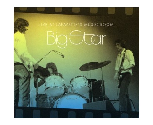 Big Star - Live At Lafayette's Music Room Memphi (CD) - image 1 of 1