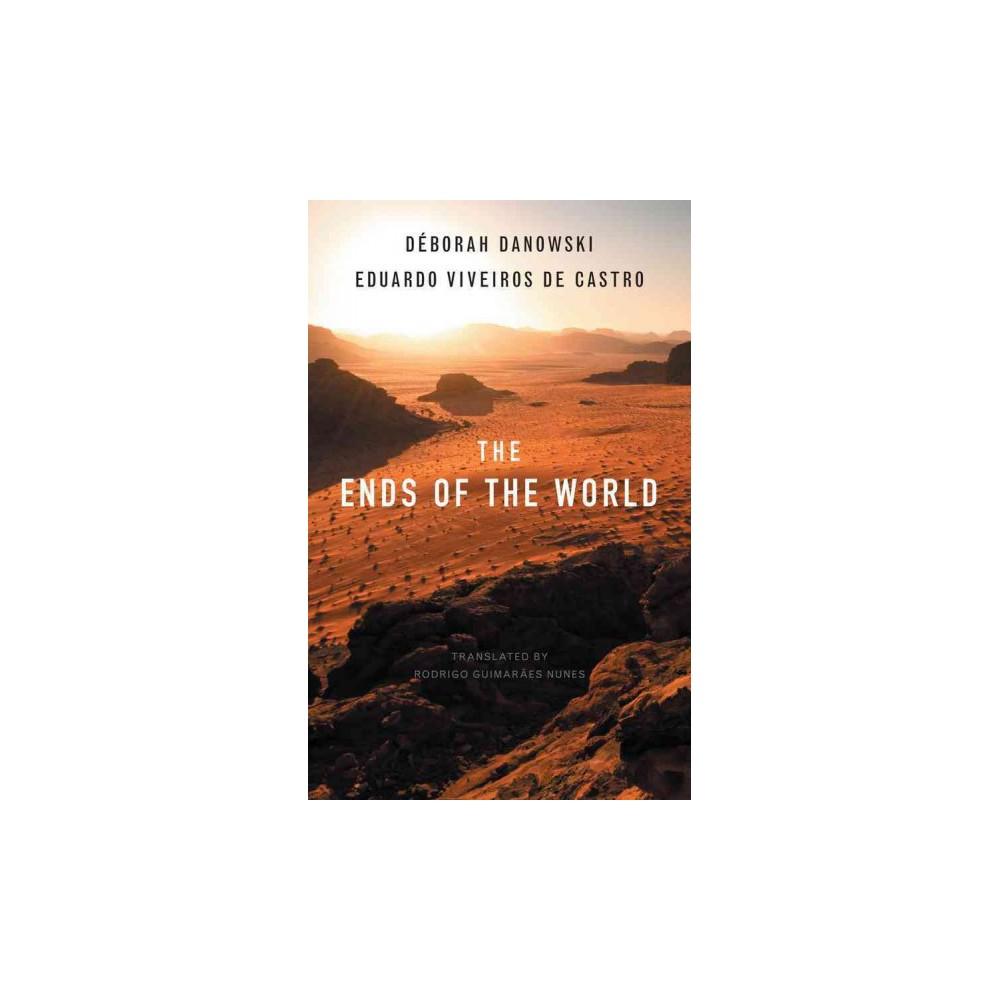 Ends of the World (Hardcover) (Deborah Danowski & Eduardo Viveiros De Castro)