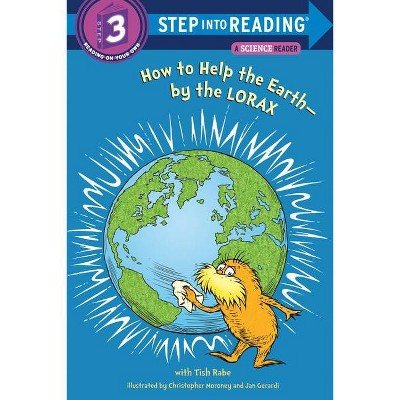 How to Help the Earth-By the Lorax ( Step into Reading Step 3) (Paperback) by Tish Rabe