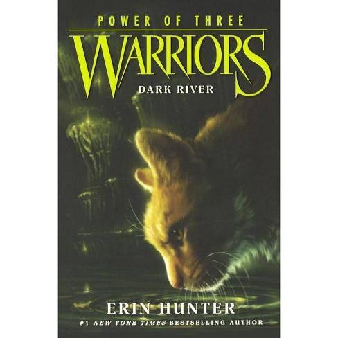 Dark River - (Warriors: Power of Three) by  Erin Hunter (Hardcover) - image 1 of 1