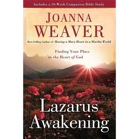 Lazarus Awakening - (Bethany Trilogy (Quality)) by Joanna Weaver (Paperback)