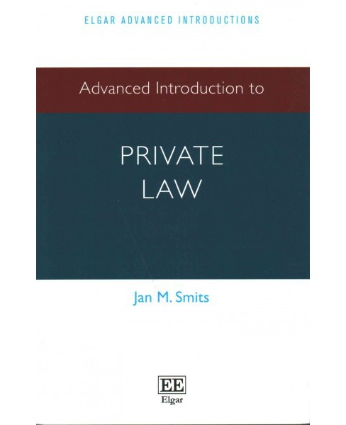 Advanced Introduction to Private Law (Paperback) (Jan M. Smits) - image 1 of 1
