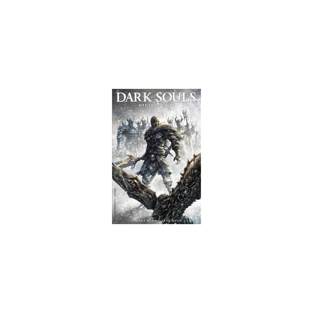 Dark Souls : Winter's Spite - (Dark Souls) by George Mann (Paperback)