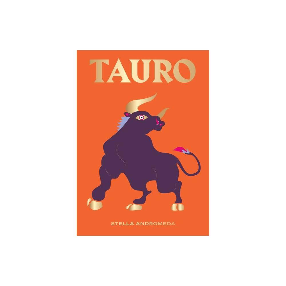 Tauro Signos Del Zod Aco By Stella Andromeda Hardcover