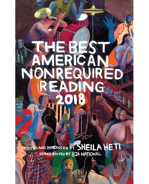 Best American Nonrequired Reading 2018 -  (Paperback) - image 1 of 1