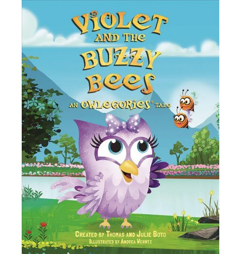 Violet and the Buzzy Bees : An Owlegories Tale -  (Owlgories) (Hardcover) - image 1 of 1
