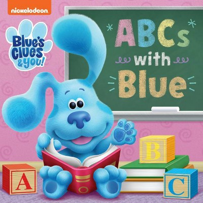 ABCs with Blue (Blue's Clues & You) - (Board Book)