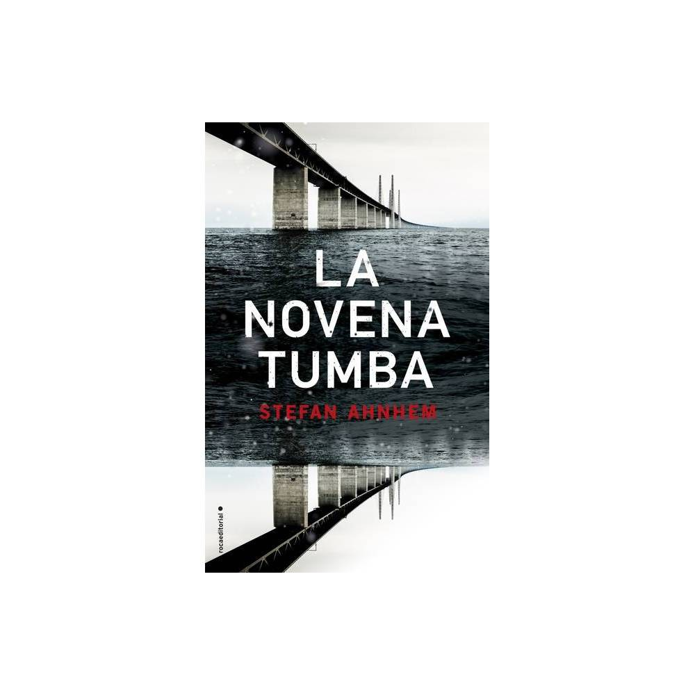 La Novena Tumba By Stefan Ahnhem Paperback
