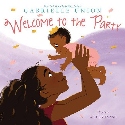 Welcome to the Party - by Gabrielle Union (Hardcover) - image 1 of 1