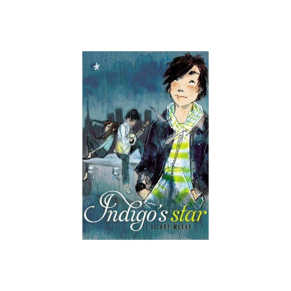 Indigo S Star By Hilary Mckay Paperback