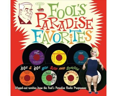 Various - Fools Paradise Favorites:50s & 60s Bo (CD) - image 1 of 1