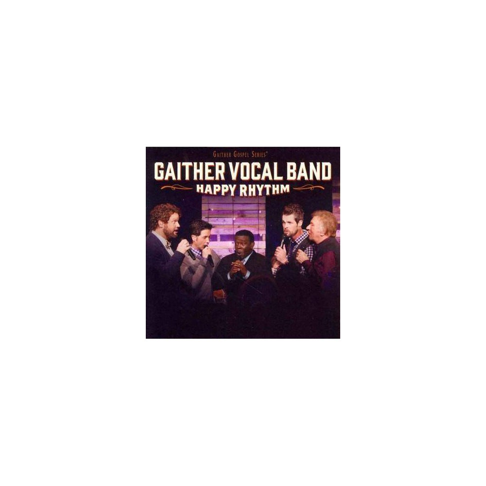Gaither Vocal Band (Group) - Happy Rhythm (CD)