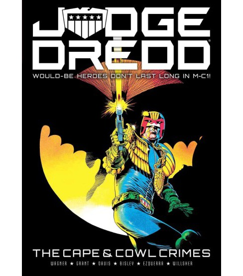 Judge Dredd : The Cape and Cowl Crimes (Paperback) (John Wagner & Alan Grant) - image 1 of 1