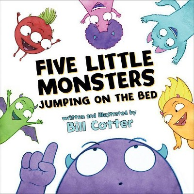 Five Little Monsters Jumping on the Bed - by Bill Cotter (Board_book)