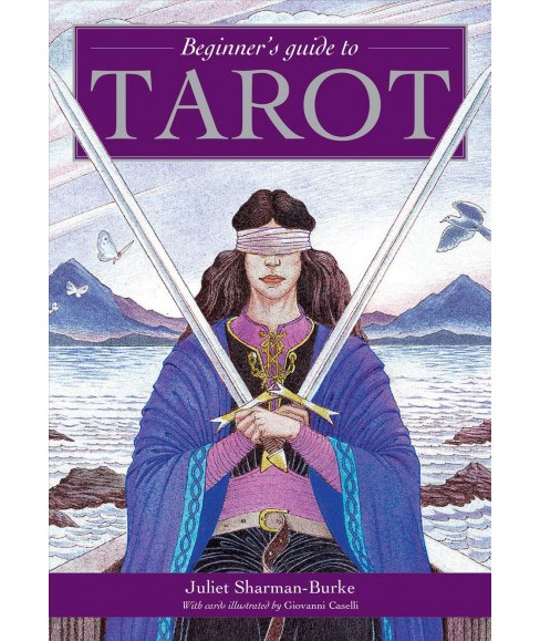 Beginner's Guide to Tarot (Paperback) (Juliet Sharman-Burke) - image 1 of 1