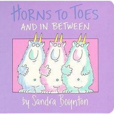 Horns to Toes - (Boynton on Board) by  Sandra Boynton (Board Book)