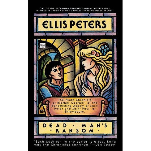 Dead Man's Ransom - (Brother Cadfael Mysteries) by  Ellis Peters (Paperback) - image 1 of 1