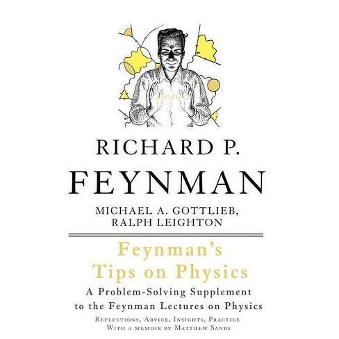 Feynman's Tips on Physics - 2 Edition by  Richard P Feynman & Michael A Gottlieb (Paperback) - image 1 of 1