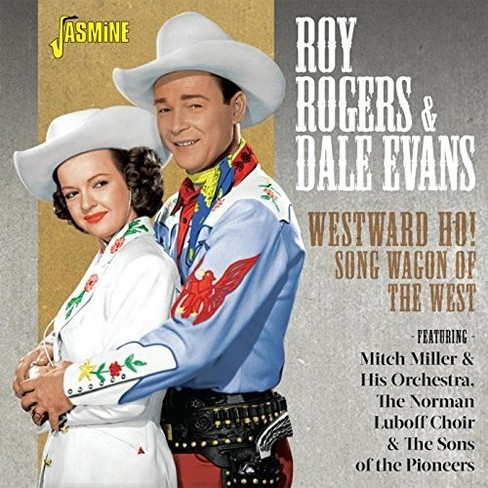 Roy Rogers - Westward Ho Song Wagon Of The West (CD) - image 1 of 1
