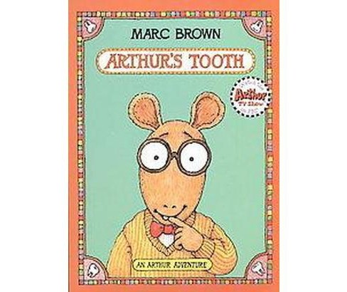 Arthur's Tooth (Paperback) (Marc Tolon Brown) - image 1 of 1