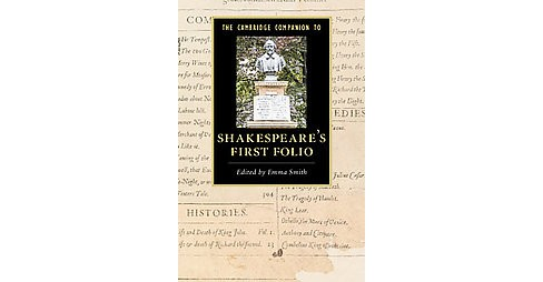 Cambridge Companion to Shakespeare's First Folio (Hardcover) - image 1 of 1