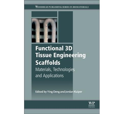 Functional 3D Tissue Engineering Scaffolds : Materials, Technologies, and Applications (Hardcover) - image 1 of 1