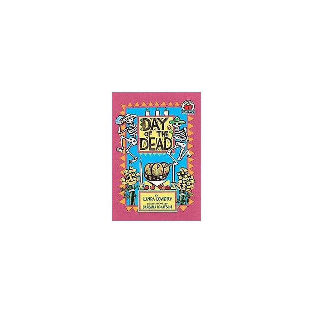 Day of the Dead (Paperback) (Linda Lowery)