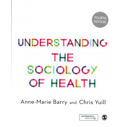 Understanding the Sociology of Health (Paperback) (Anne-Marie Barry & Chris Yuill) - image 1 of 1
