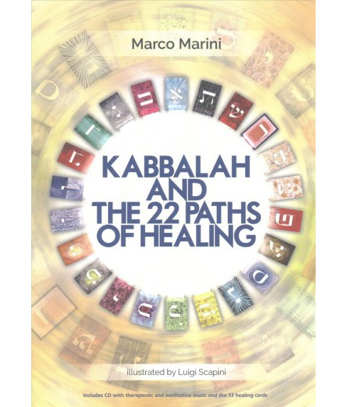 Kabbalah and the 22 Paths of Healing (Paperback) (Marco Marini) - image 1 of 1