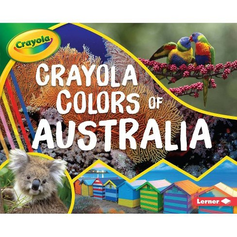 Crayola (R) Colors of Australia - (Crayola (R) Country Colors) by  Mari C Schuh (Hardcover) - image 1 of 1